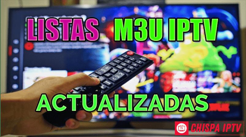 Listas M3U Gratis Actualizadas CHISPAIPTV