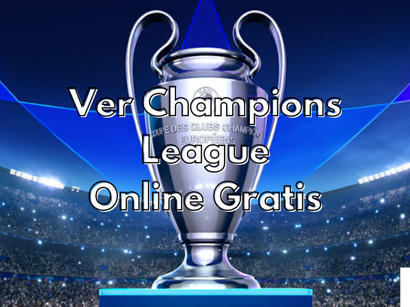 Ver Champions League Online Gratis chispaiptv
