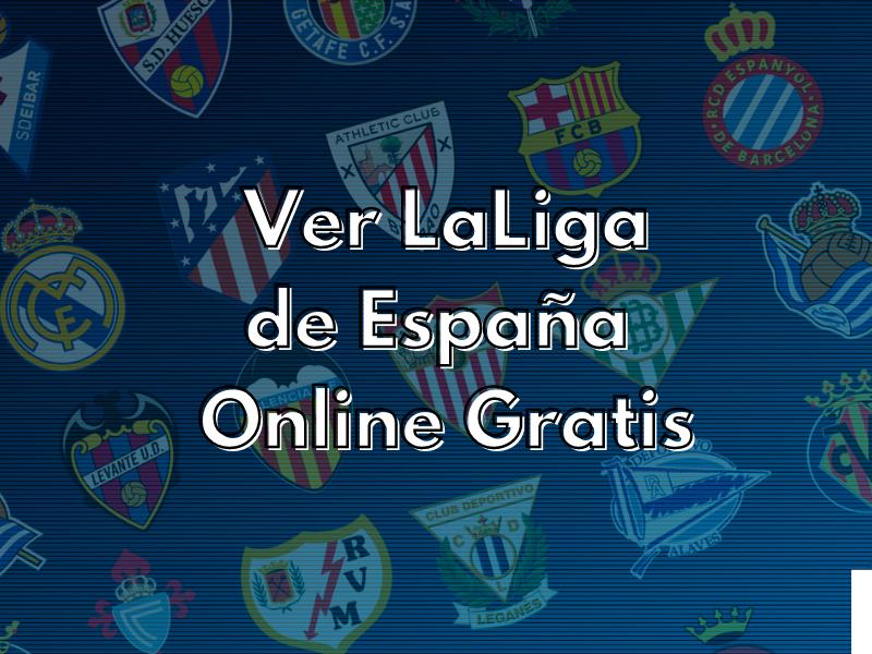 Ver LaLiga de España Online Gratis chispaiptv